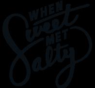When Sweet Met Salty